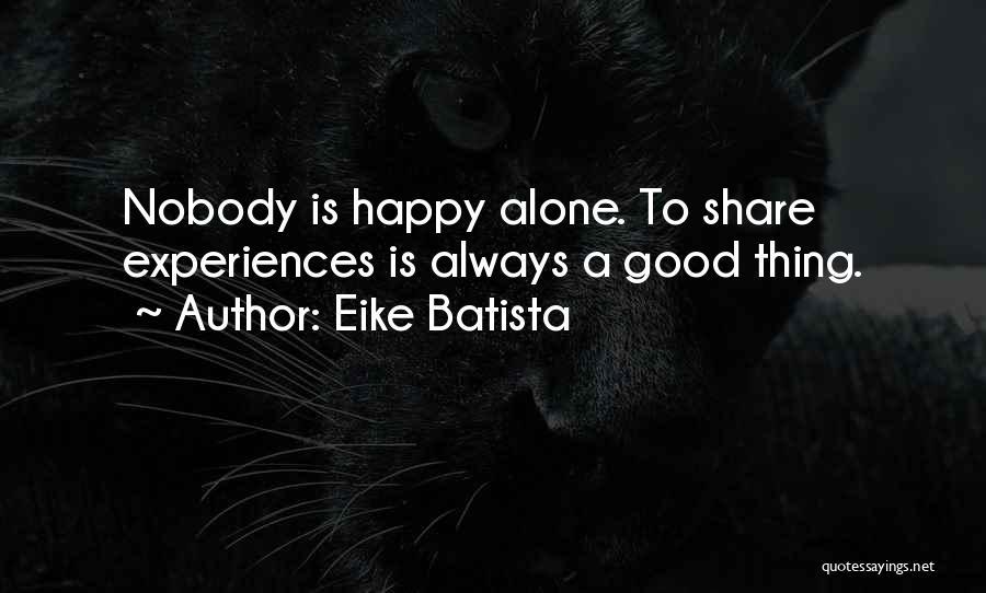 Eike Batista Quotes 436602