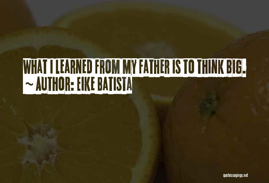 Eike Batista Quotes 762524