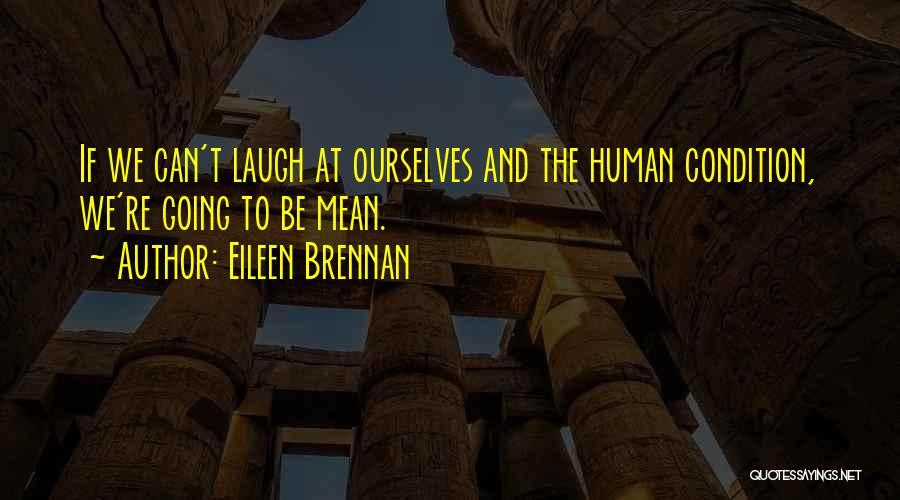 Eileen Brennan Quotes 1387213