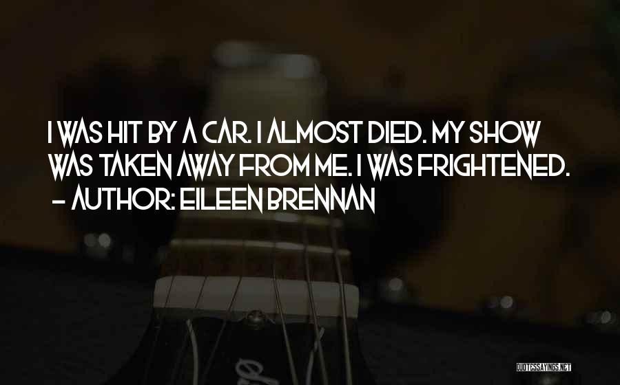 Eileen Brennan Quotes 2261382