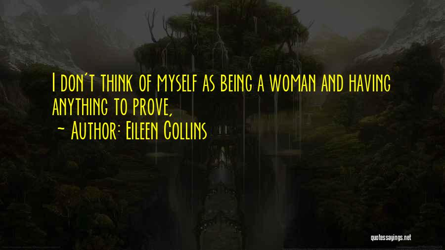 Eileen Collins Quotes 1170977