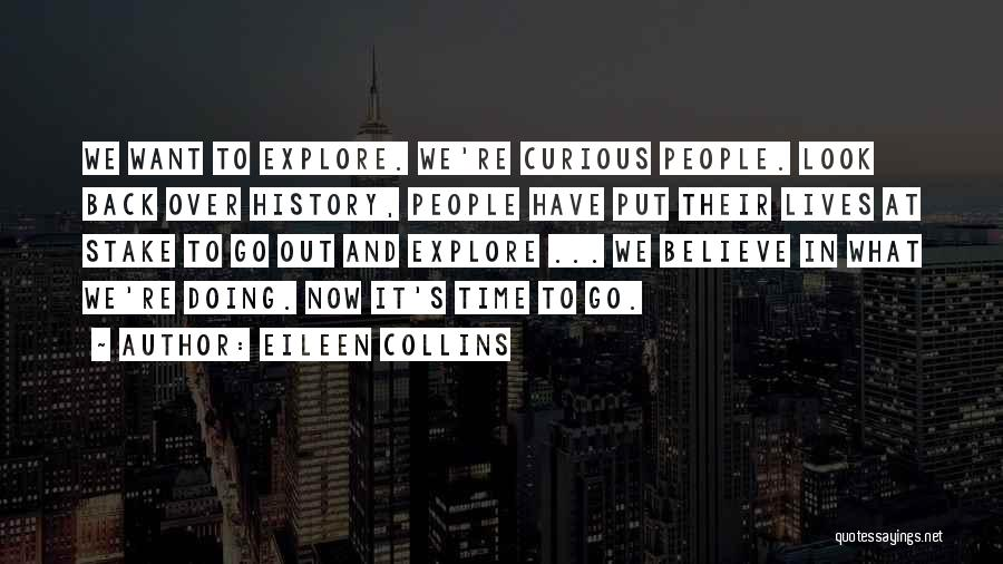 Eileen Collins Quotes 2230606