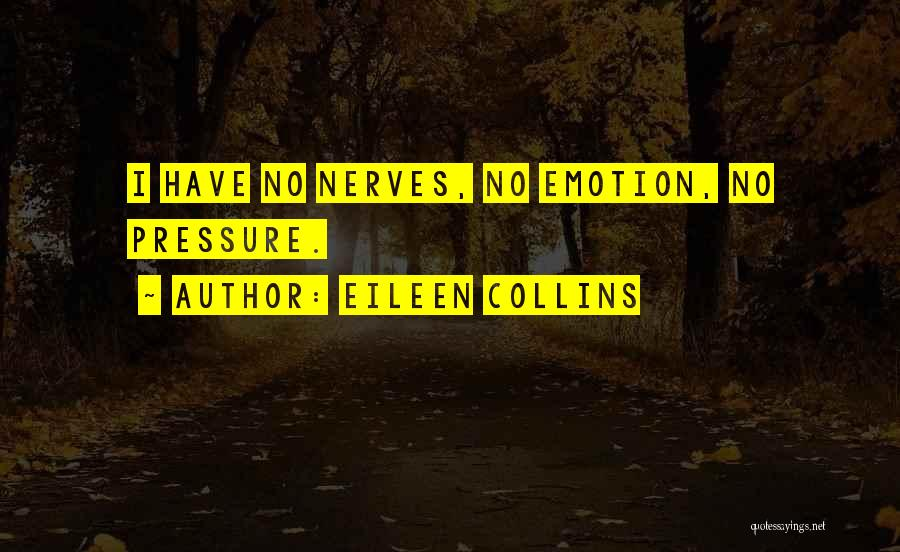 Eileen Collins Quotes 814645