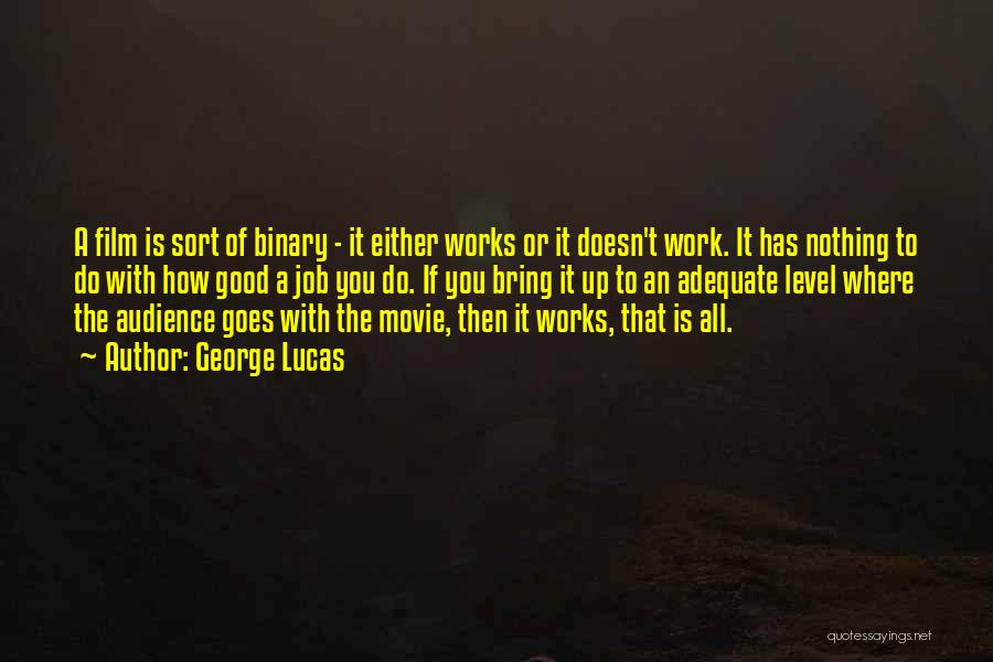 Either All Or Nothing Quotes By George Lucas