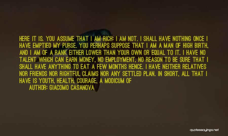 Either All Or Nothing Quotes By Giacomo Casanova
