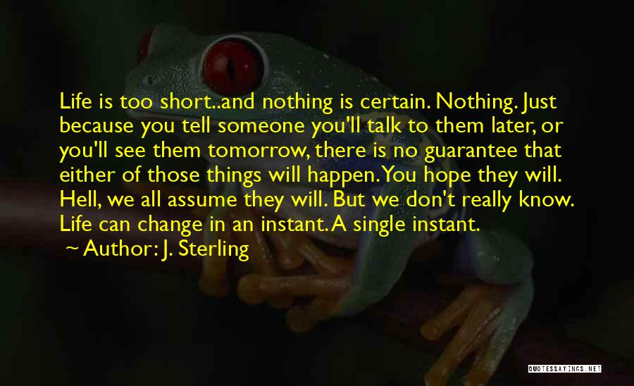 Either All Or Nothing Quotes By J. Sterling