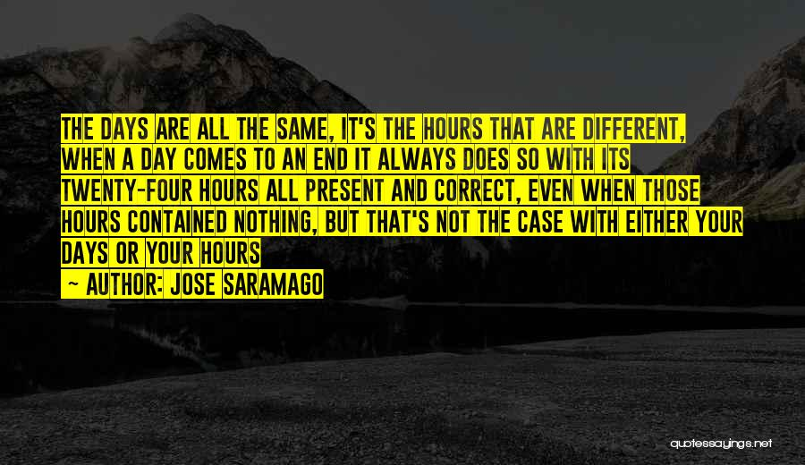 Either All Or Nothing Quotes By Jose Saramago