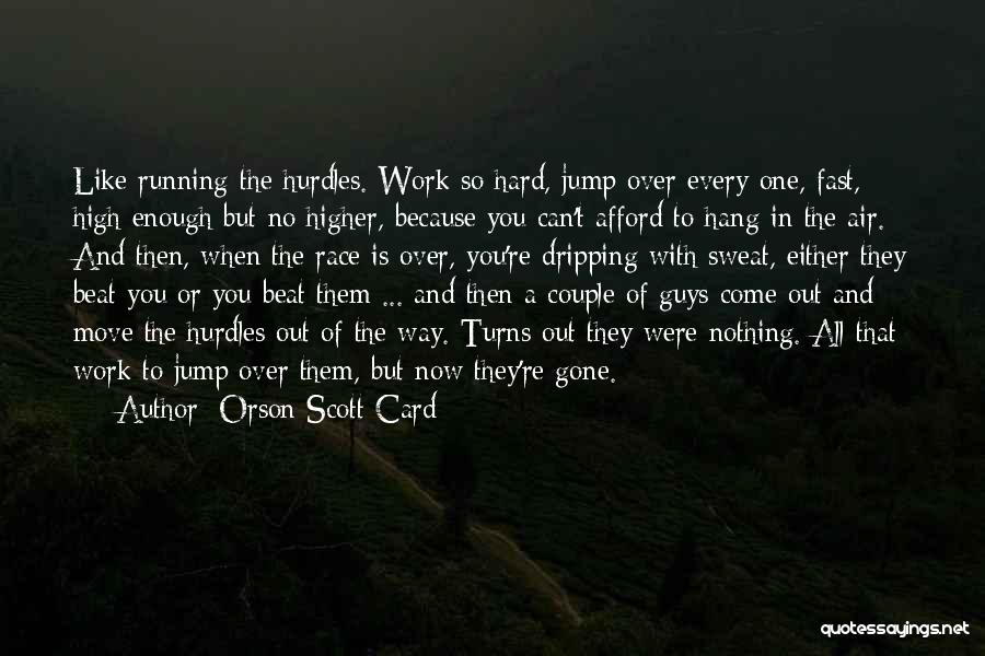Either All Or Nothing Quotes By Orson Scott Card