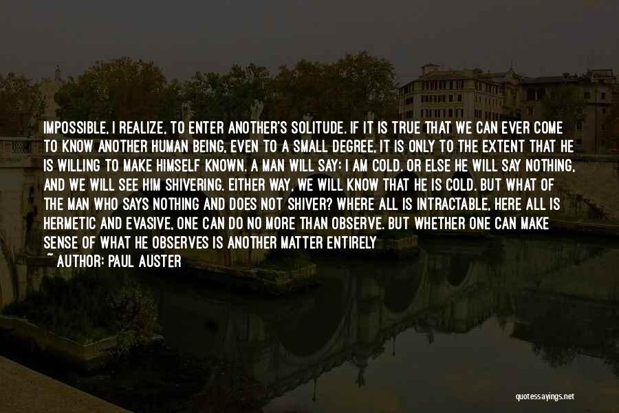 Either All Or Nothing Quotes By Paul Auster