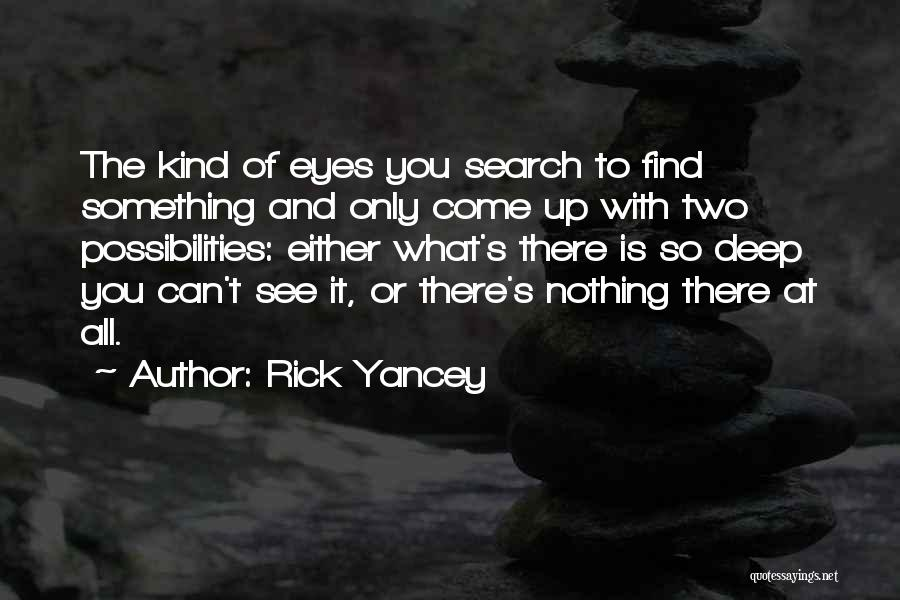 Either All Or Nothing Quotes By Rick Yancey