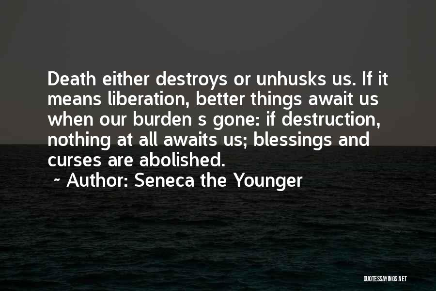 Either All Or Nothing Quotes By Seneca The Younger