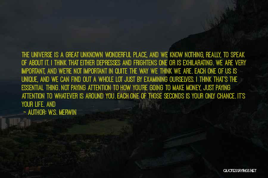 Either All Or Nothing Quotes By W.S. Merwin