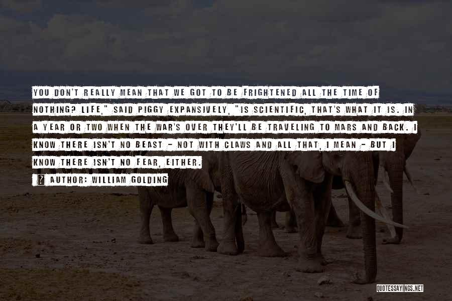 Either All Or Nothing Quotes By William Golding