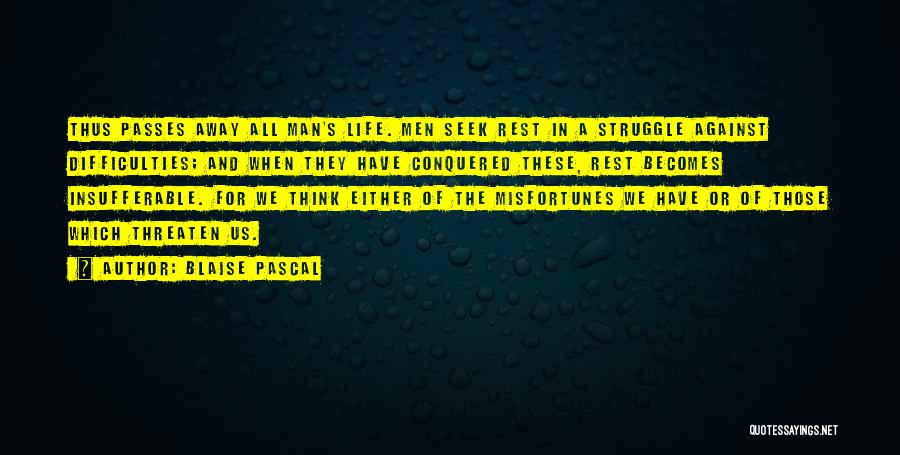 Either With Me Or Against Me Quotes By Blaise Pascal