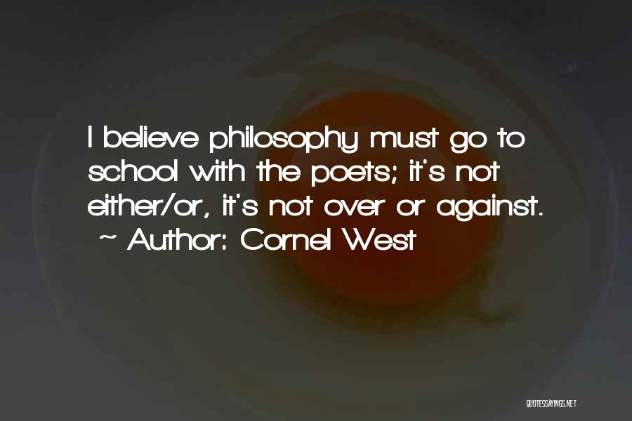 Either With Me Or Against Me Quotes By Cornel West
