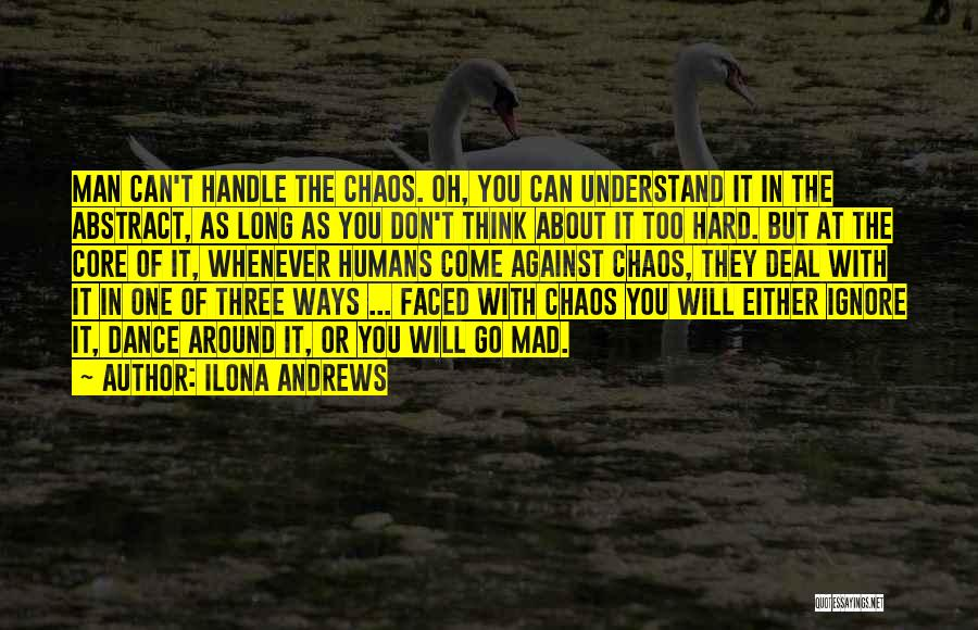 Either With Me Or Against Me Quotes By Ilona Andrews
