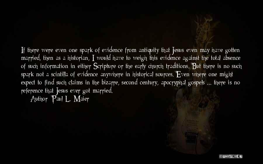 Either With Me Or Against Me Quotes By Paul L. Maier