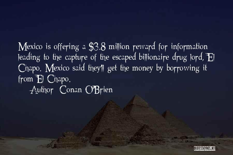 Top 4 Quotes & Sayings About El Chapo