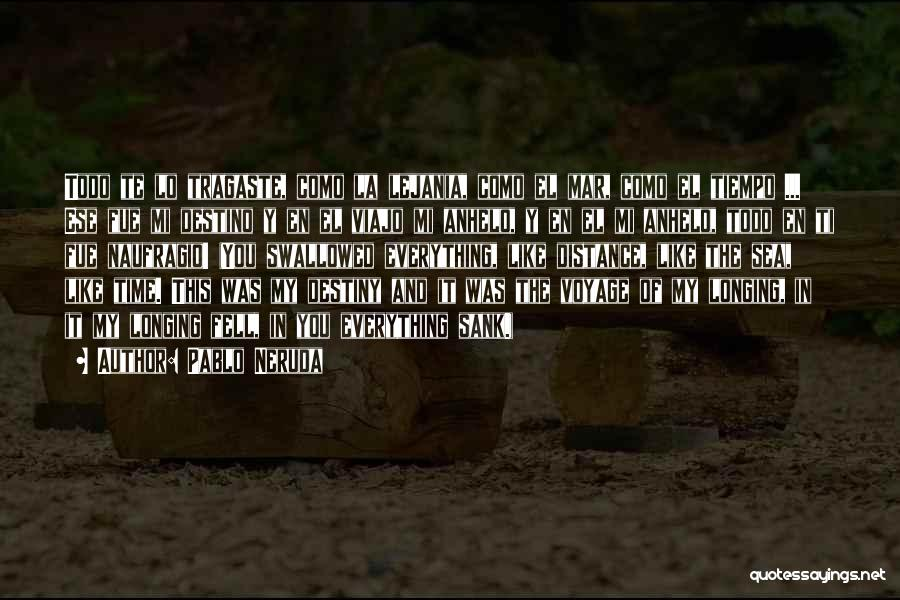 El Mar Quotes By Pablo Neruda
