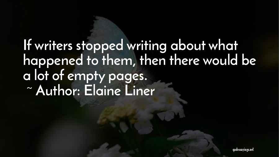 Elaine Liner Quotes 1783016