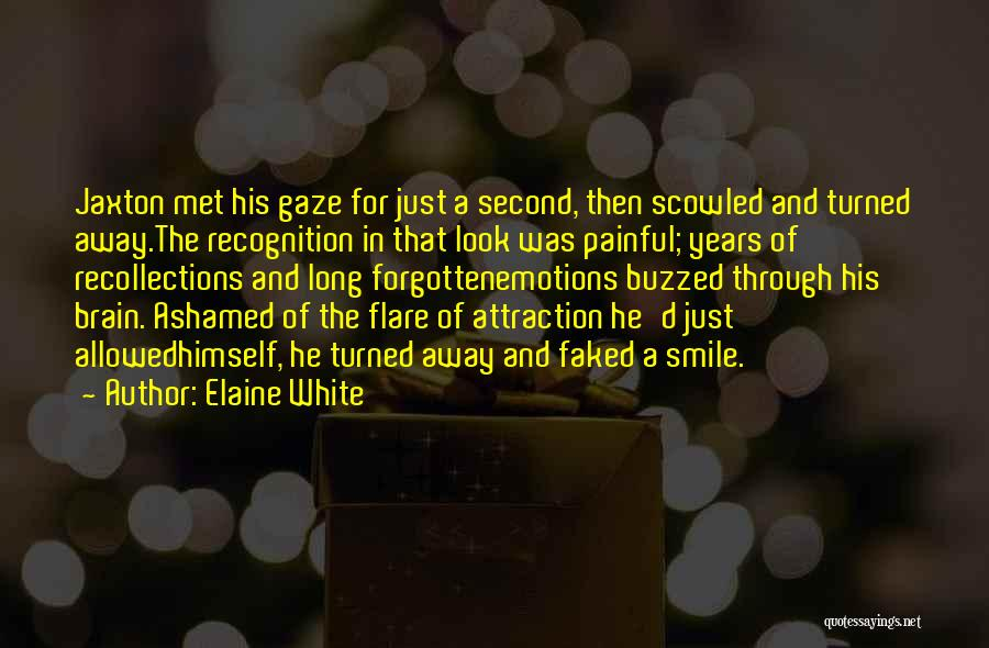 Elaine White Quotes 1137229