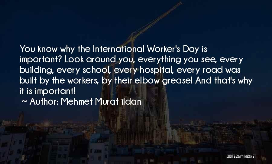 Elbow Grease Quotes By Mehmet Murat Ildan