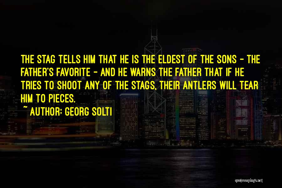 Eldest Favorite Quotes By Georg Solti