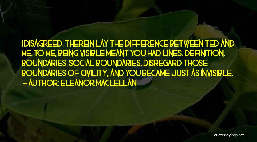 Eleanor Maclellan Quotes 1900893