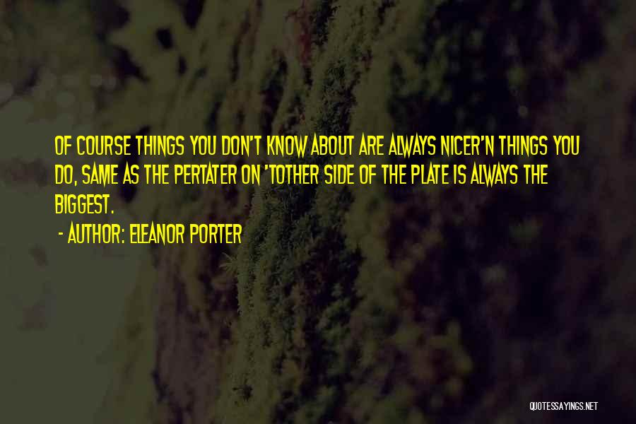 Eleanor Porter Quotes 1232424