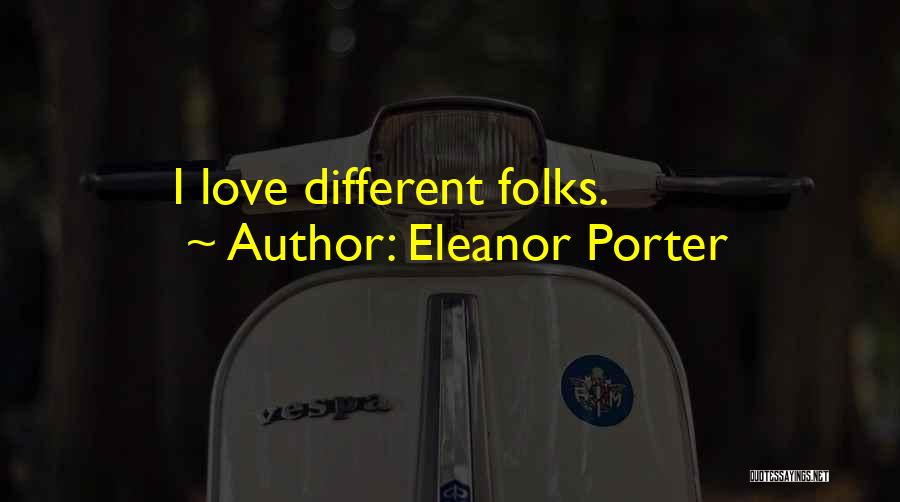 Eleanor Porter Quotes 2151574