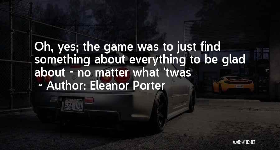 Eleanor Porter Quotes 451799