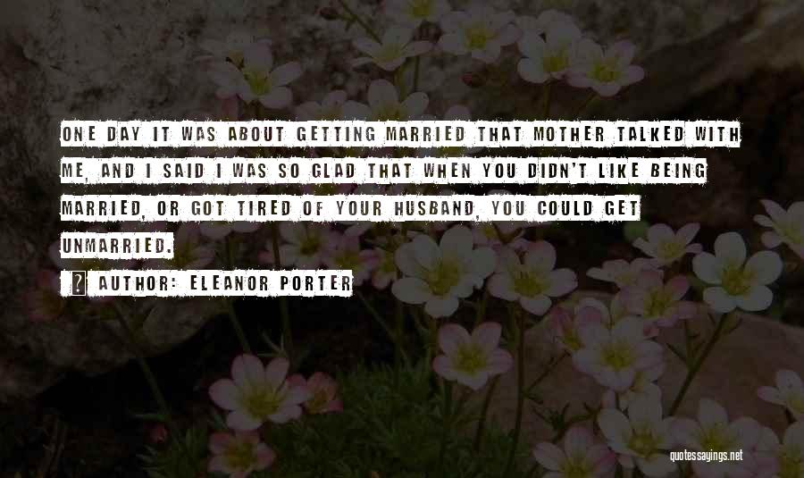 Eleanor Porter Quotes 482455