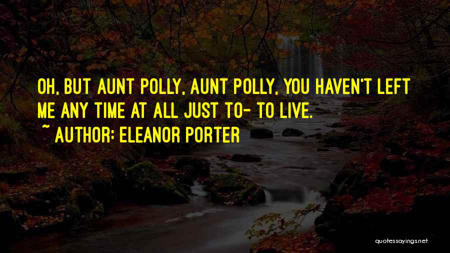 Eleanor Porter Quotes 609280