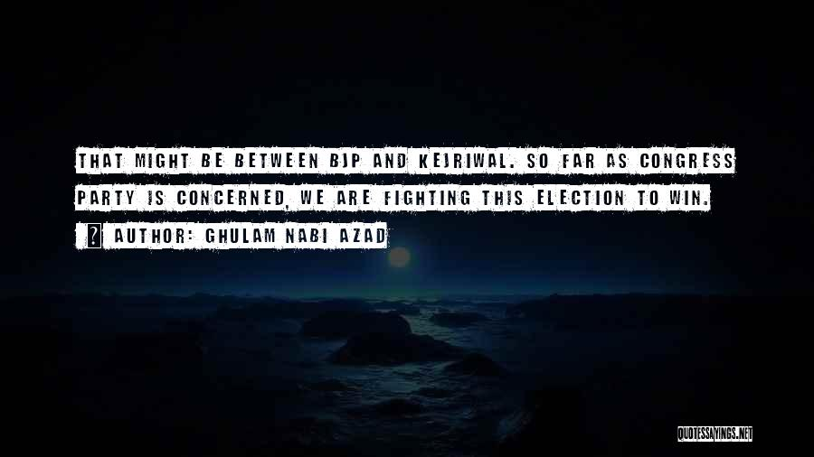 Election Bjp Quotes By Ghulam Nabi Azad