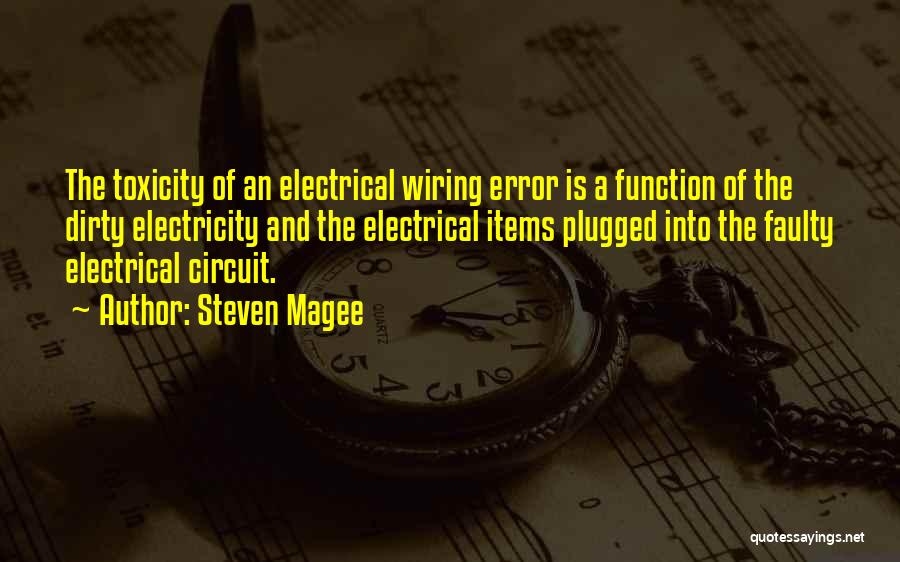 Electrical Circuit Quotes By Steven Magee