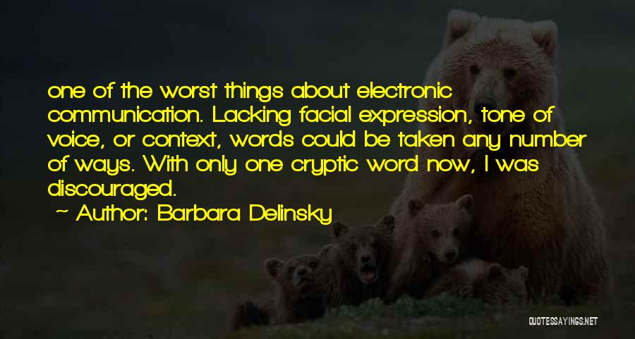 Electronic Communication Quotes By Barbara Delinsky