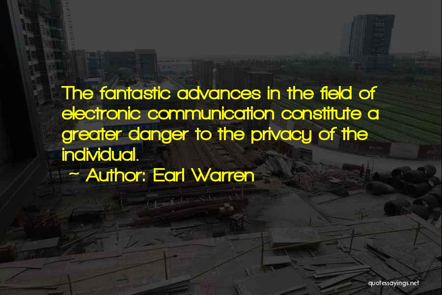 Electronic Communication Quotes By Earl Warren