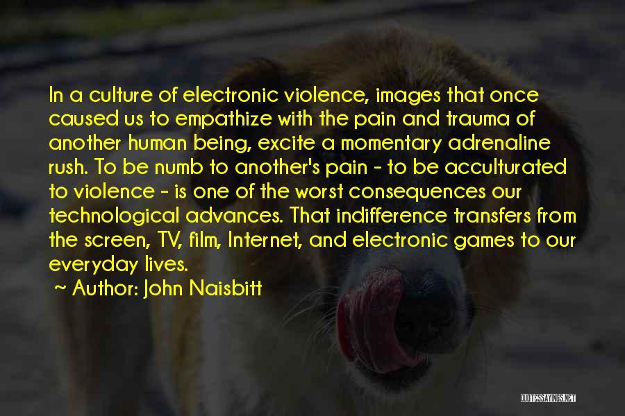 Electronic Communication Quotes By John Naisbitt