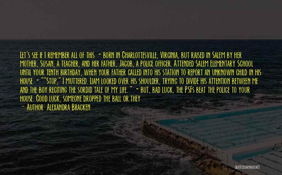 Elementary School Teacher Quotes By Alexandra Bracken