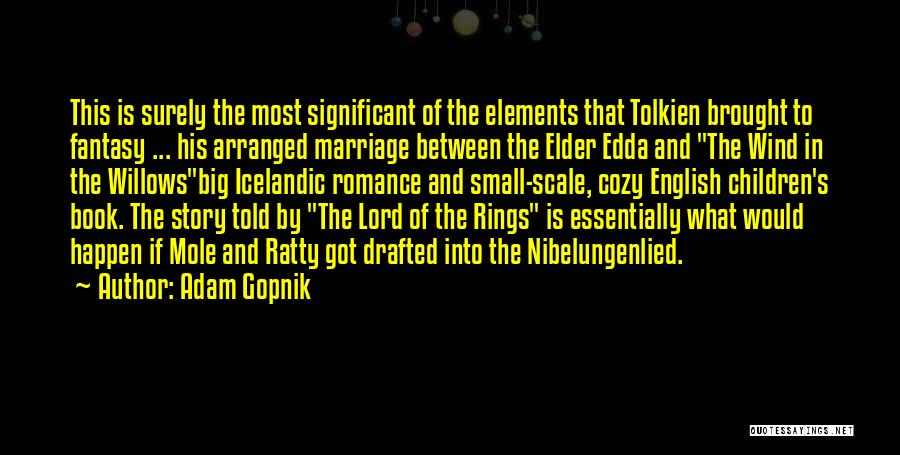 Elements Of Literature Quotes By Adam Gopnik