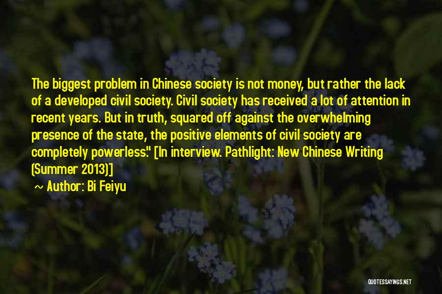 Elements Of Literature Quotes By Bi Feiyu