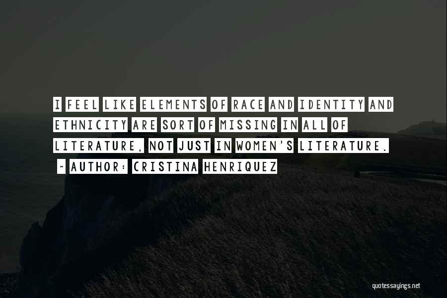 Elements Of Literature Quotes By Cristina Henriquez
