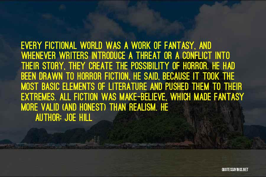 Elements Of Literature Quotes By Joe Hill