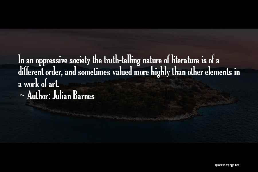 Elements Of Literature Quotes By Julian Barnes