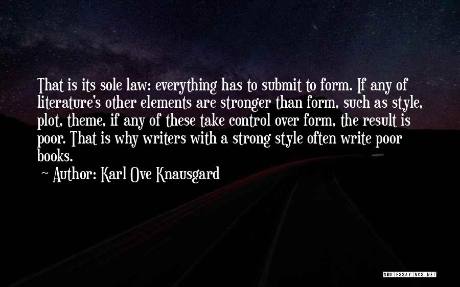 Elements Of Literature Quotes By Karl Ove Knausgard