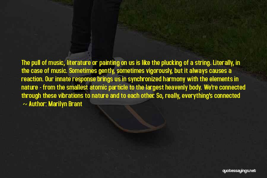 Elements Of Literature Quotes By Marilyn Brant