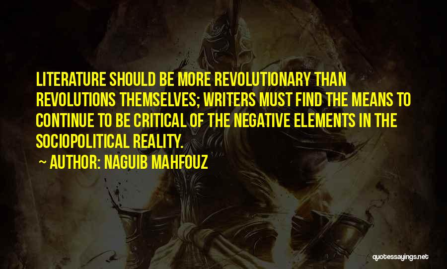 Elements Of Literature Quotes By Naguib Mahfouz