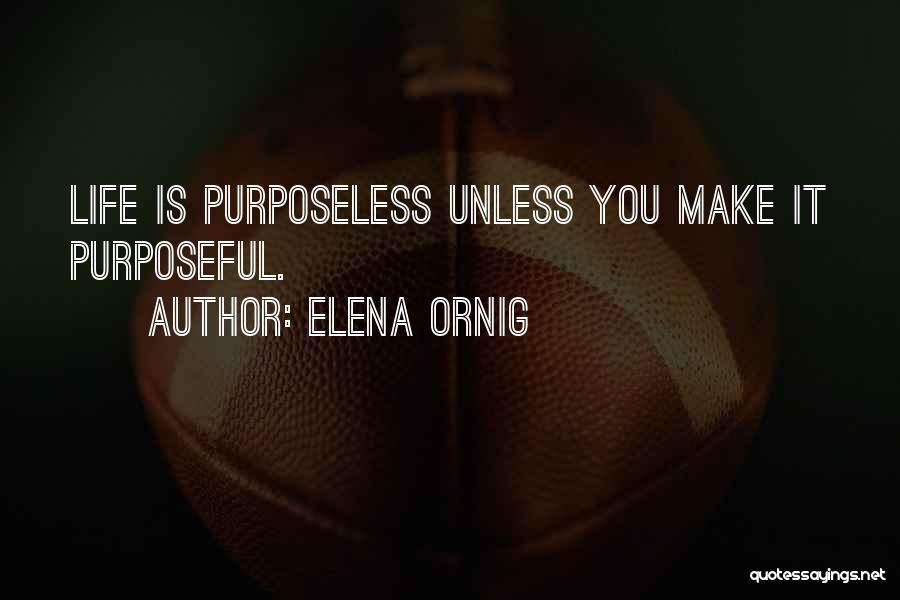 Elena Ornig Quotes 1874156