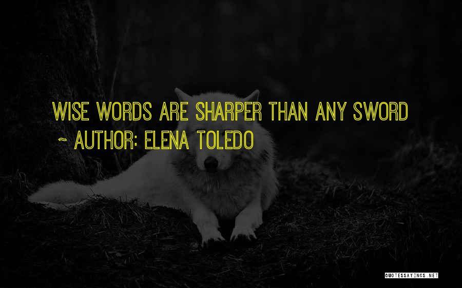 Elena Toledo Quotes 1622297