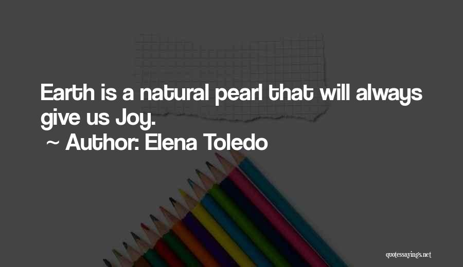 Elena Toledo Quotes 2203032